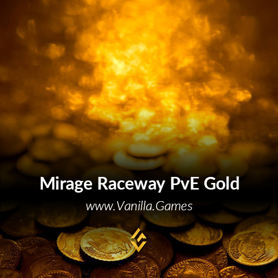 Buy WoW Classic Gold Mirage Raceway